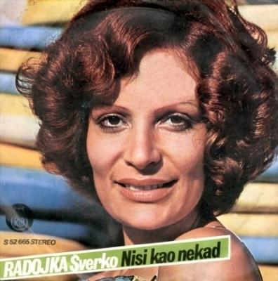 Radojka Šverko - Ima Netko / Kamo Vodi Ovaj Put